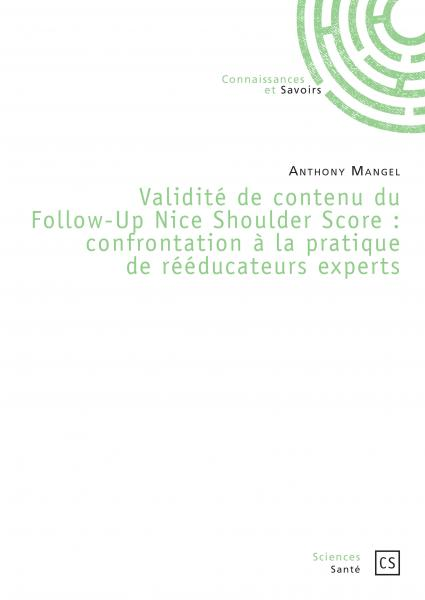 Validité de contenu du Follow-Up Nice Shoulder Score : confrontation à la pratique de rééducateurs experts.
